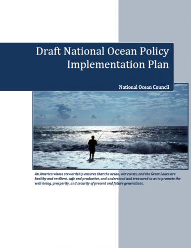 National Ocean Policy Draft Implementation Plan